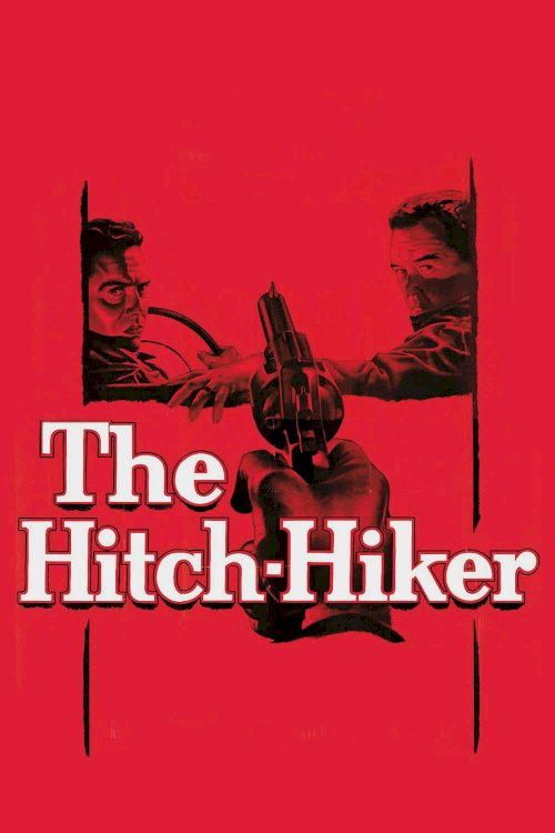 The Hitch-Hiker - Movie Poster