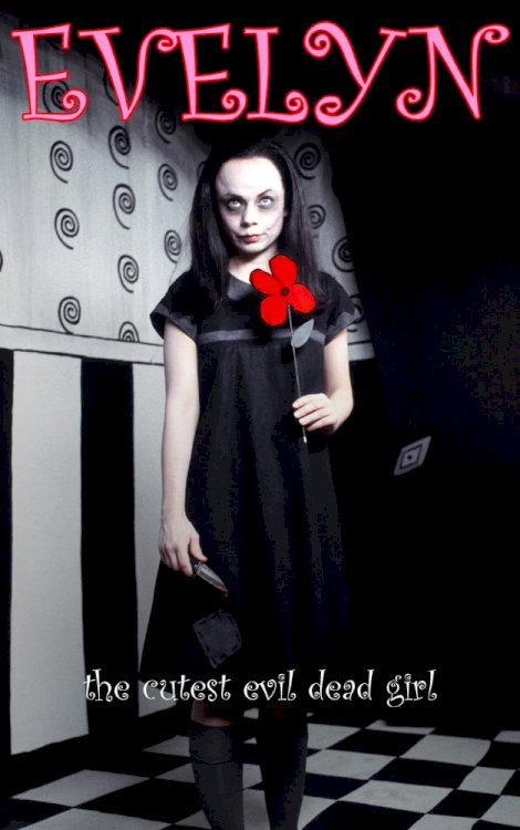 Evelyn: The Cutest Evil Dead Girl - Movie Poster