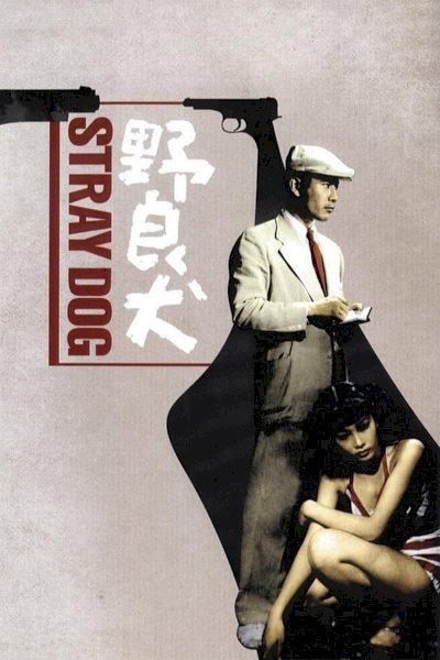 Stray Dog - Movie Poster