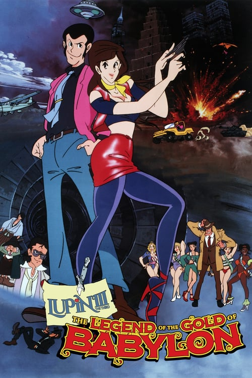 Lupin the Third: The Legend of the Gold of Babylon - Movie Poster