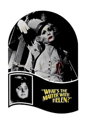 What's the Matter with Helen? - Movie Poster