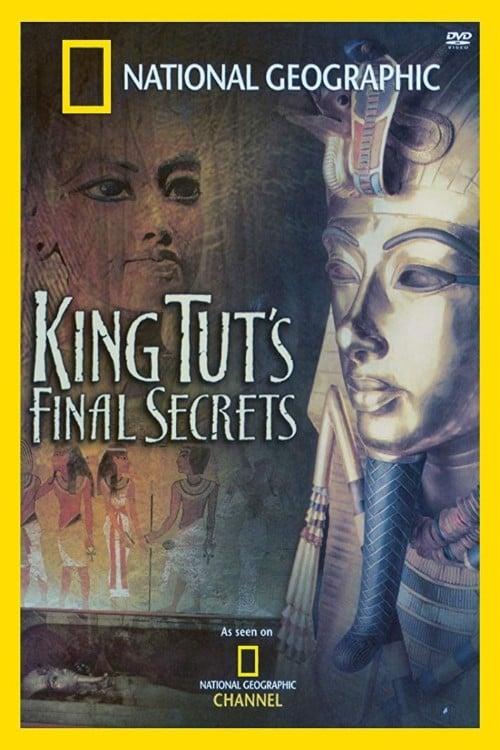 National Geographic Explorer: King Tut's Final Secrets - Movie Poster