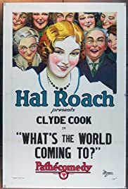 What's the World Coming To? - Movie Poster