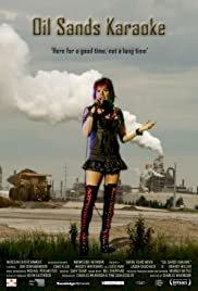 Oil Sands Karaoke - Movie Poster