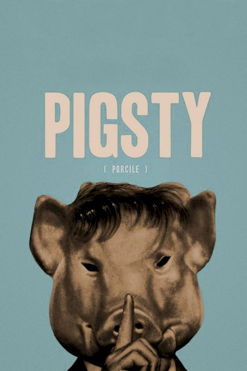 Pigsty - Movie Poster