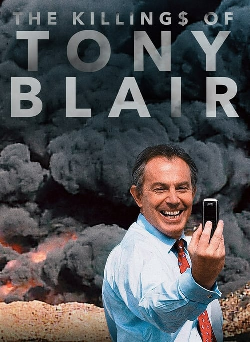 The Killing$ of Tony Blair - Movie Poster