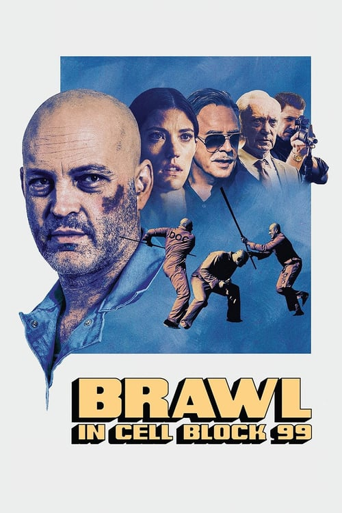 Brawl in Cell Block 99 - Movie Poster