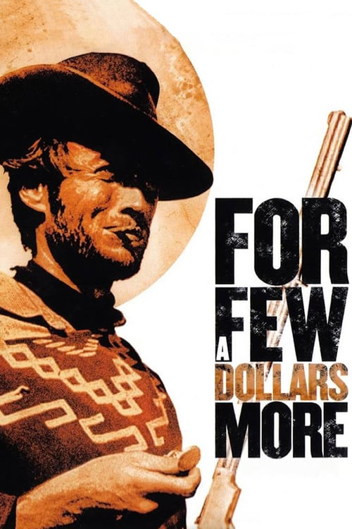 For a Few Dollars More - Movie Poster