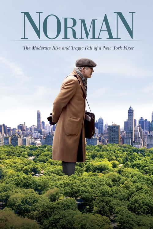 Norman: The Moderate Rise and Tragic Fall of a New York Fixer - Movie Poster