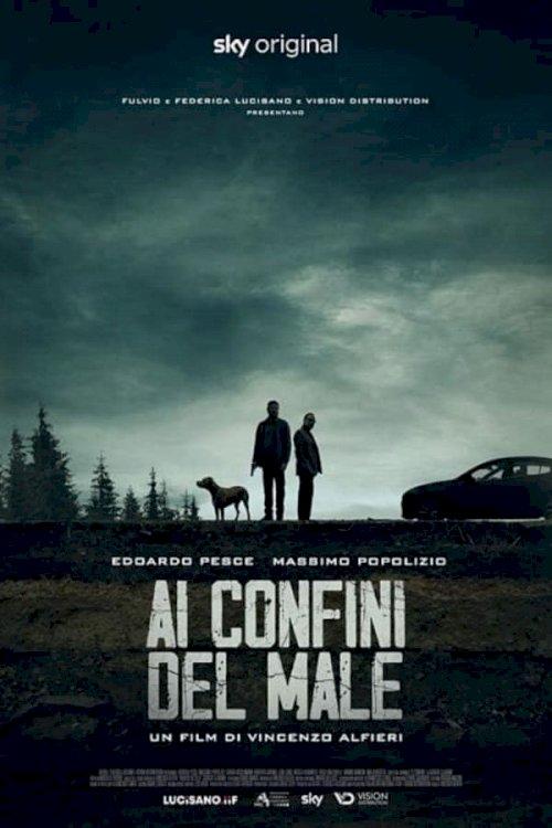 Ai confini del male - Movie Poster
