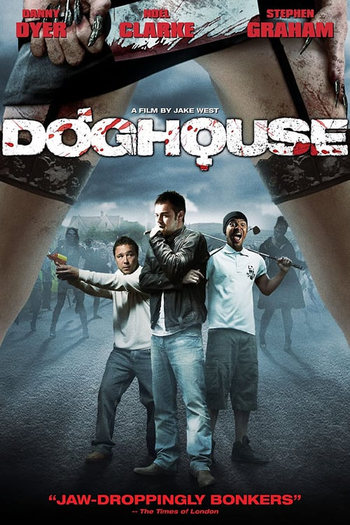 Doghouse - Movie Poster