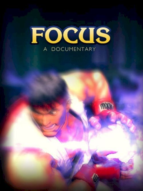 Focus: A Documentary - Movie Poster