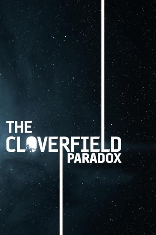 The Cloverfield Paradox - Movie Poster
