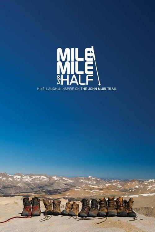 Mile... Mile & A Half - Movie Poster