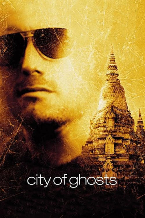 City of Ghosts - Movie Poster