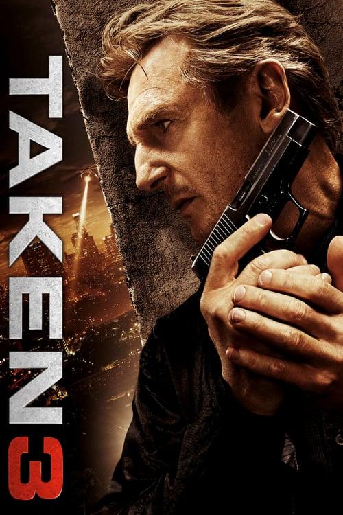 Taken 3 - Movie Poster