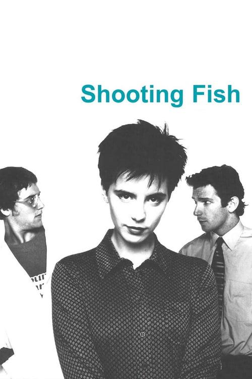 Shooting Fish - Movie Poster