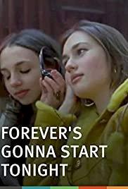 Forever's Gonna Start Tonight - Movie Poster