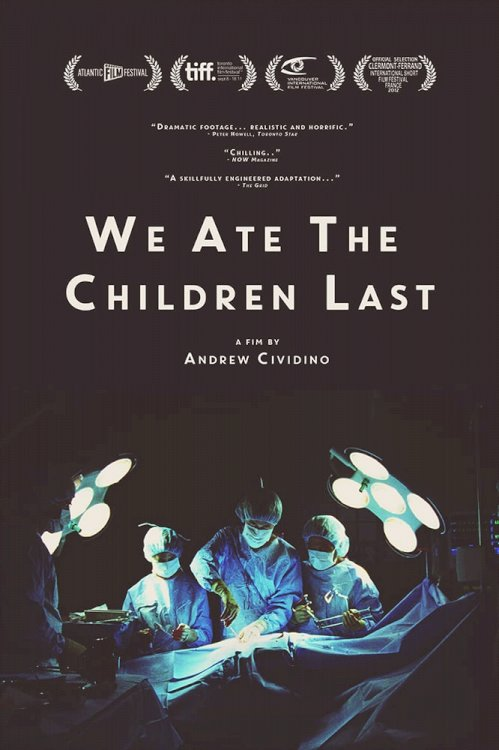We Ate the Children Last - Movie Poster