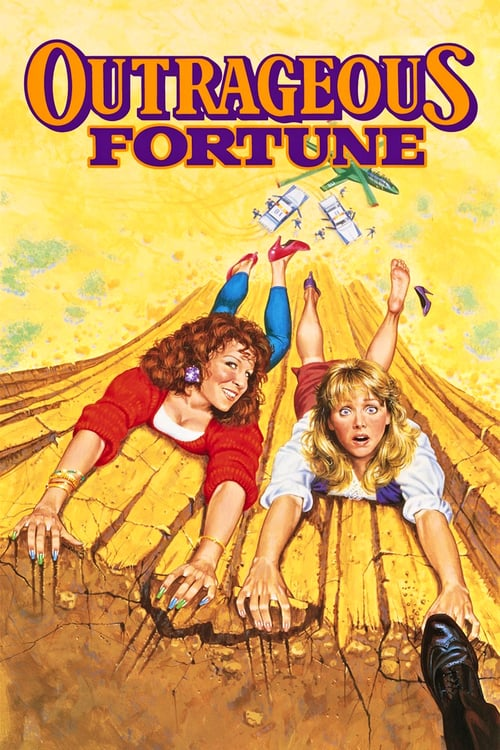 Outrageous Fortune - Movie Poster