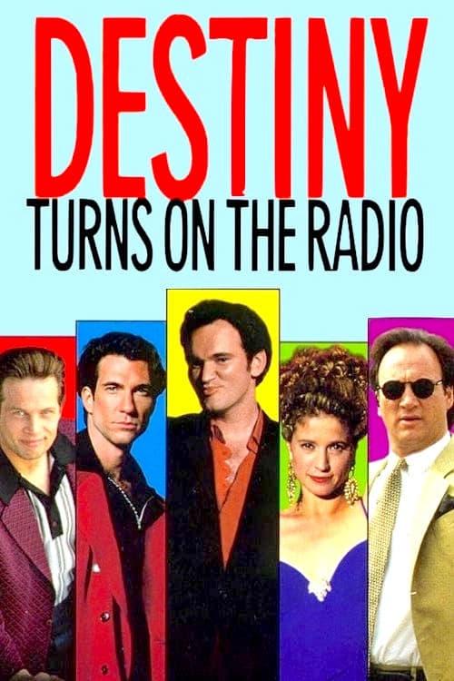 Destiny Turns on the Radio - Movie Poster