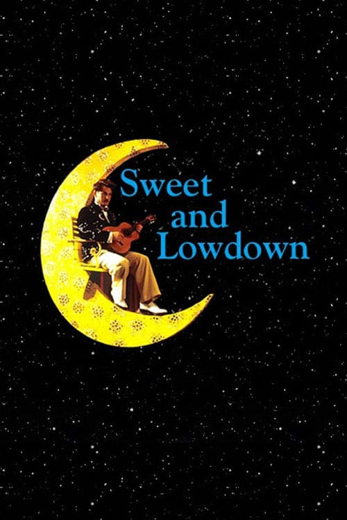 Sweet and Lowdown - Movie Poster