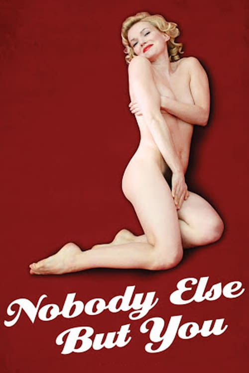 Nobody Else But You - Movie Poster