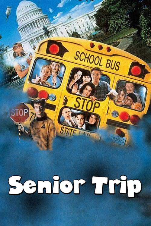 Senior Trip - Movie Poster