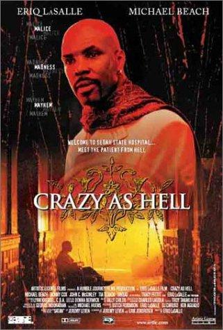 Crazy As Hell - Movie Poster