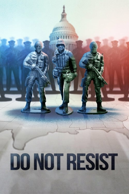 Do Not Resist - Movie Poster
