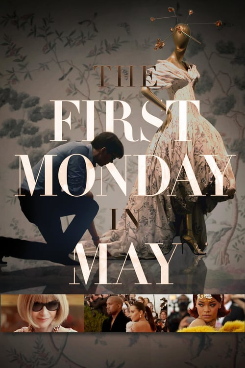 The First Monday in May - Movie Poster