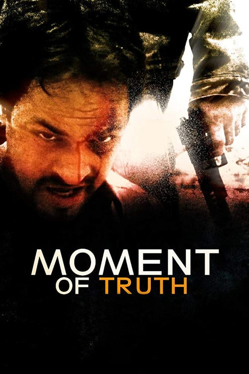 Moment of Truth - Movie Poster
