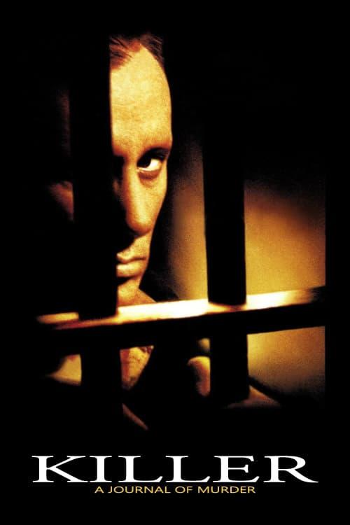 Killer: A Journal of Murder - Movie Poster