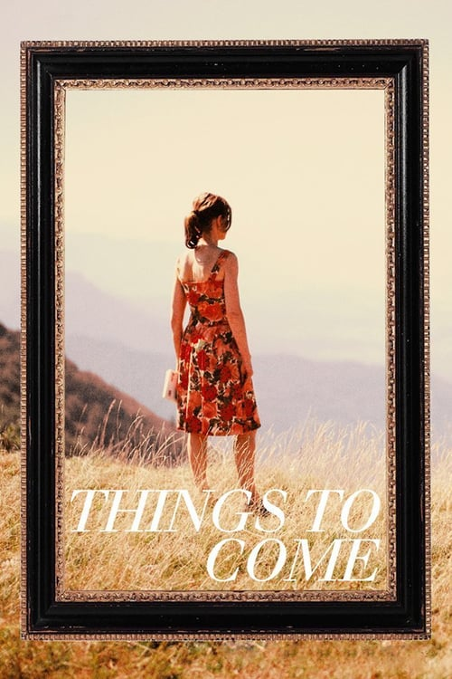 Things to Come - Movie Poster