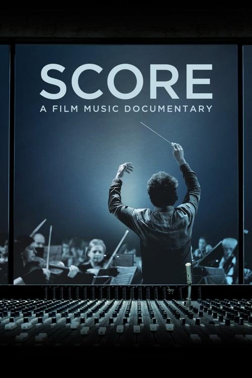 Score: A Film Music Documentary - Movie Poster