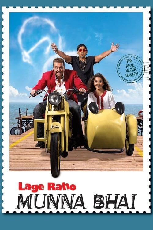 Lage Raho Munna Bhai - Movie Poster