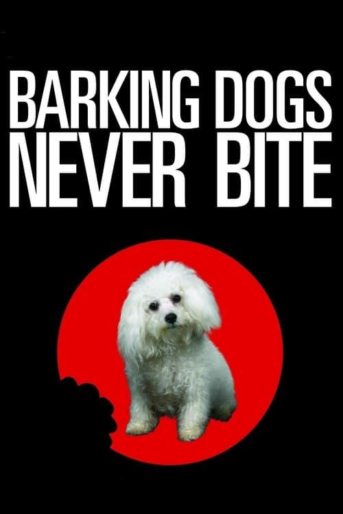 Barking Dogs Never Bite - Movie Poster