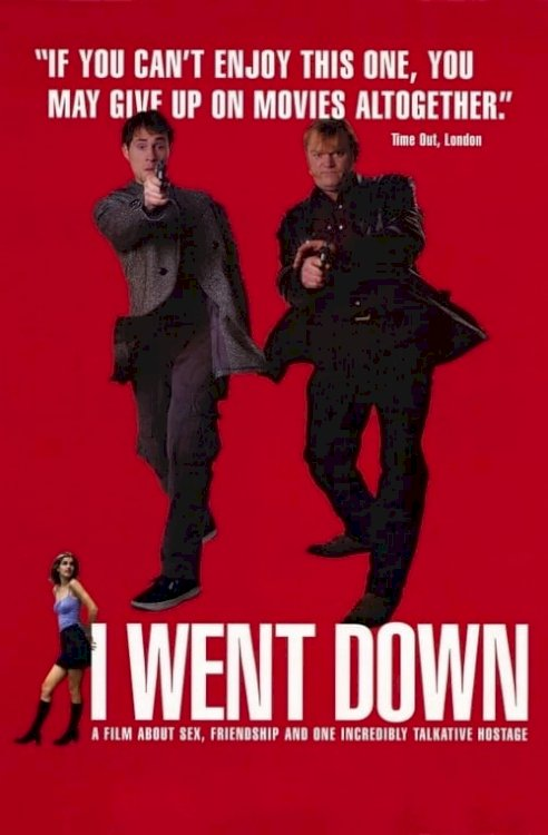 I Went Down - Movie Poster