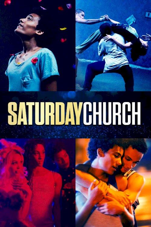Saturday Church - Movie Poster