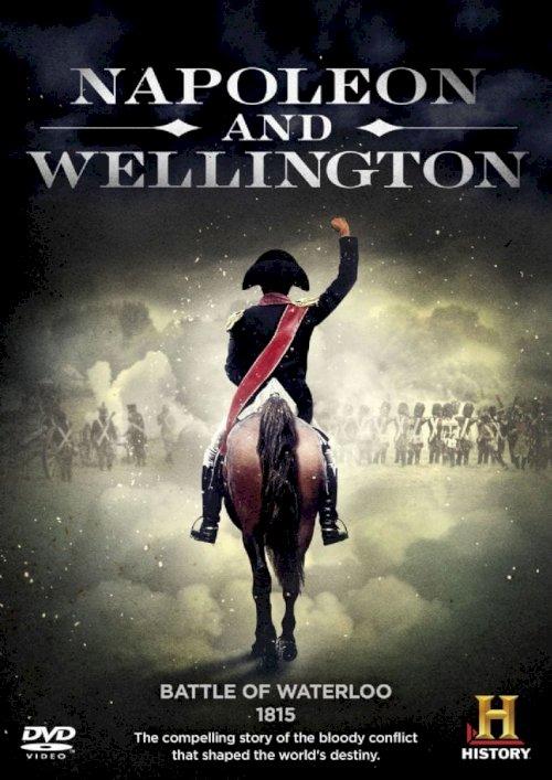 Napoleon and Wellington - Movie Poster
