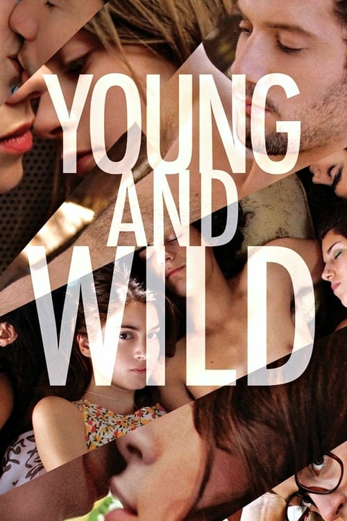 Young and Wild - Movie Poster