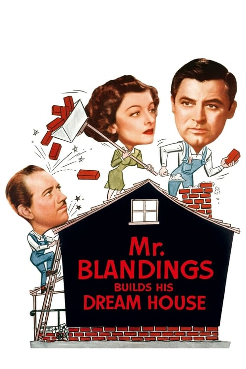 Mr. Blandings Builds His Dream House - Movie Poster