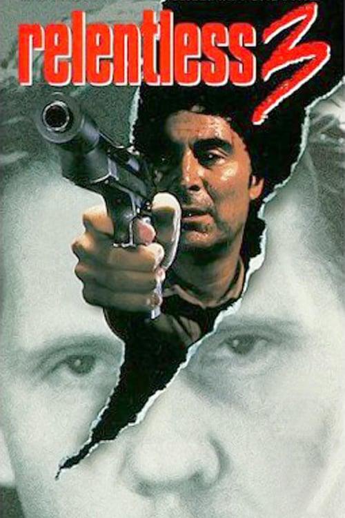 Relentless 3 - Movie Poster