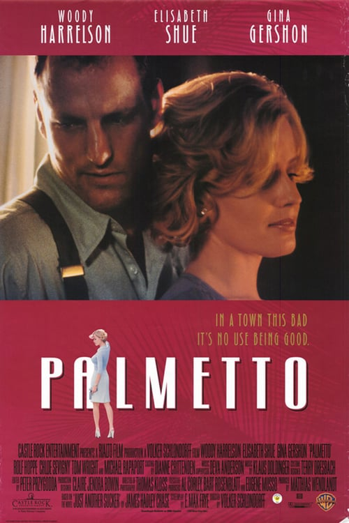 Palmetto - Movie Poster