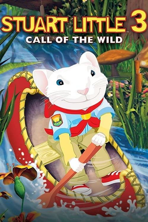 Stuart Little 3: Call of the Wild - Movie Poster
