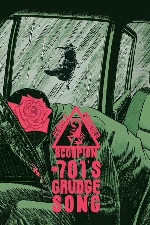 Female Prisoner Scorpion: #701's Grudge Song - Movie Poster