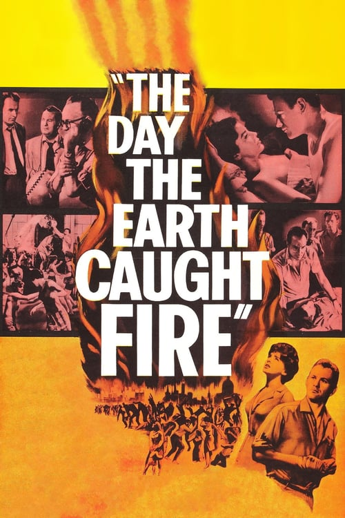 The Day the Earth Caught Fire - Movie Poster