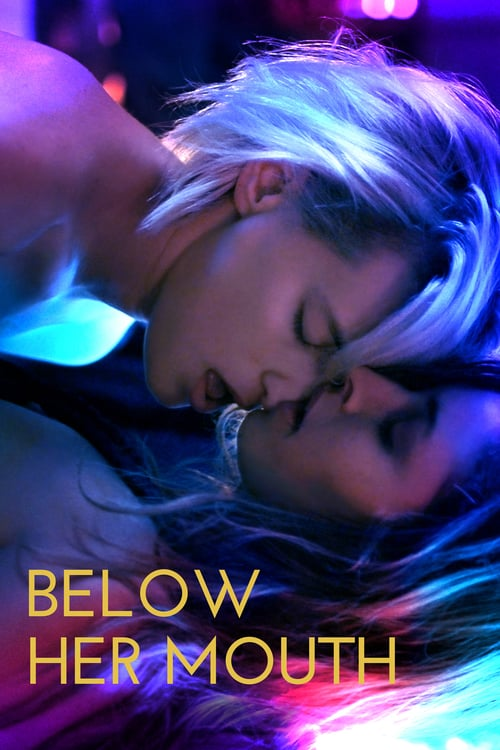 Below Her Mouth - Movie Poster