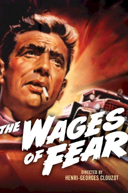 The Wages of Fear - Movie Poster