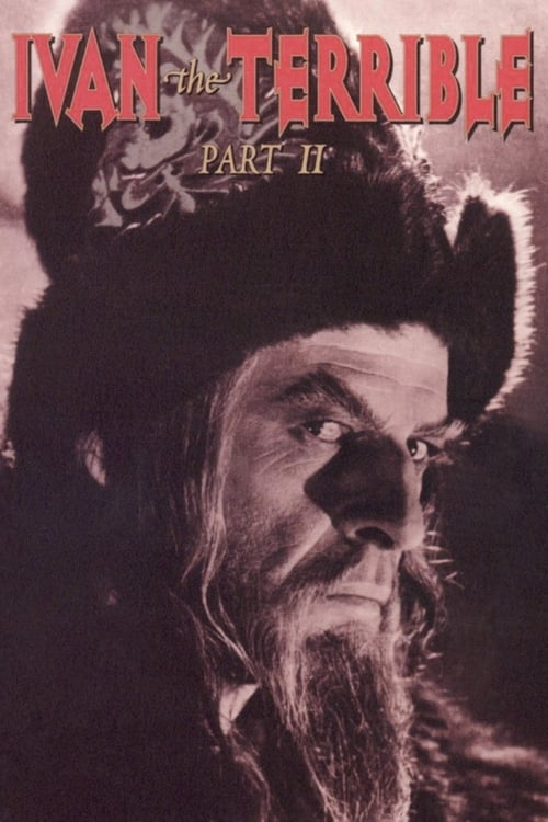 Ivan the Terrible, Part II: The Boyars' Plot - Movie Poster